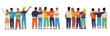 Friends From Behind. Hugging Happy Characters Back View, Friendship Illustration With Boys And Girls Standing Together. Group Of Friends, Men And Women Good Relationships Vector Set