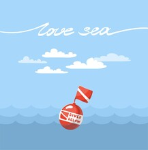 """Diving Buoy On Card With Text """"love Sea"""". Quote Diver Below. Poster For Diving And Traveling Clubs. Vector Illustration. Clouds On Blue Sky Background. Sea Waves, Deep, Safety Sign, Adventures."""
