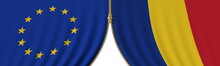 EU And Romania Cooperation Or Conflict, Flags And Closing Or Opening Zipper Between Them. Conceptual 3D Rendering
