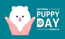 Vector Illustration, National Puppy Day, With Cute White Puppy, As A Banner, Poster Or Template.