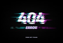 Page Not Found 404 Error On Glitched Screen Background. Problem With Internet Connection, Site Access Technical Trouble And Webpage Loading Failure Concept With Electric Interferences Vector Effect