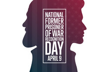 National Former Prisoner Of War Recognition Day. April 9. Holiday Concept. Template For Background, Banner, Card, Poster With Text Inscription. Vector EPS10 Illustration.