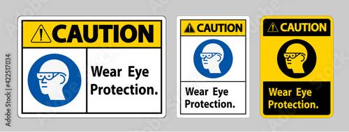 Fotografie, Obraz Caution Sign Wear Eye Protection on white background