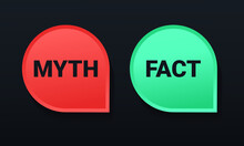 Fact Myth Sign. Concept Of Thorough Fact-checking Or Easy Compare Evidence With Dark Background.. Illustration Vector