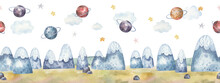 Seamless Pattern With Landscape With Mountains, Space, Stars, Planets, Cute Watercolor Childrens Illustration