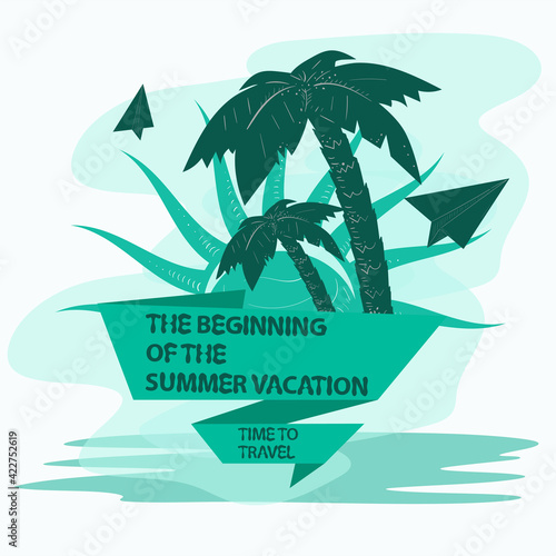 icon sticker for creating a design on the theme of recreation vacation and travel Trees palm trees with paper planes with a flag an inscription a slogan the background can be removed
