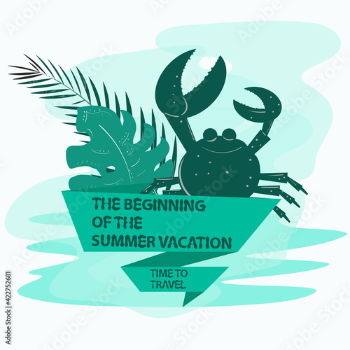 icon sticker for design design on the theme of recreation vacation and travel Sea crab and palm leaves with a flag an inscription a slogan the background can be removed