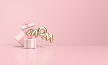 Mother's Day Design With Gift Box And 3d Rendered Writing.