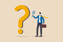 Problem And Root Cause Analysis, Research And Leadership Skill To Find Solution Or Answer For Business Problem Concept, Smart Businessman Analyst Using Magnifying Glass To Analyze Question Mark Sign.