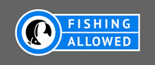 Sticker Fishing Allowed