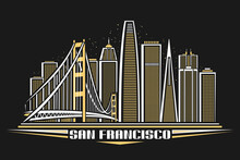 Vector Illustration Of San Francisco, Horizontal Poster With Outline Design Illuminated American City Scape, Urban Line Art Concept With Decorative Font For Words San Francisco On Dark Background.