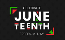 Juneteenth Freedom Day Banner. African-American Independence Day, June 19, 1865. Vector Illustration Of Design Template For National Holiday Poster Or Card