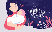 Happy Mother's Day Greeting Card. Vector Illustration Of A Mother Holding Baby Son In Arms.