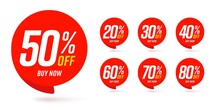 Different Percent Discount Sticker Discount Price Tag Set. Red Round Speech Bubble Shape Promote Buy Now With Sell Off Up To 20, 30, 40, 50, 60, 70, 80 Percentage Vector Illustration Isolated On White
