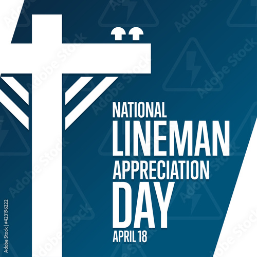 Fototapeta National Lineman Appreciation Day. April 18. Holiday concept. Template for background, banner, card, poster with text inscription. Vector EPS10 illustration. obraz