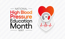 National High Blood Pressure (HBP) Education Month Is Observed Each Year In May. It Is Also Called Hypertension. Vector Illustration.