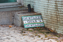 Plaque Written In Portuguese Kindness Generates Kindness, Famous Phrase From The Kindly Known Poet In Rio De Janeiro.