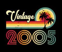 Vintage 2005 Birthday T-shirt Design