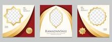 Ramadan Sale Modern Social Media Post Feed. Ramadan Sale Creative Vector Social Media Post Template Collection. Perfect For Social Media Post.