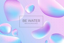 Be Water Background Illustration