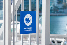 Announcement And Warning About The Need To Wear A Face Protective Medical Mask In The Seaport