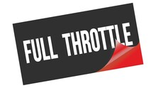 FULL  THROTTLE Text On Black Red Sticker Stamp.