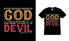 Put On The Whole Armour Of God T Shirt Design, Vector, Apparel, Template, Eps 10, Typography T Shirt