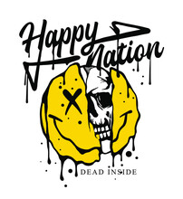 Happy Nation Slogan Print Design With Ripped Melting Smiley Icon And A Skull Illustration In Street Style