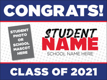 Yard Sign Template For The Senior Class Of 2021 | Customizable Layout With Space To Add A Photo Or School Logo | Student Recognition And Acknowledgement