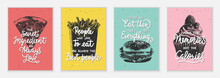 Set Of 4 Advertising And Inspirational Fast Food And Eating Lettering Posters, Decoration, Prints, T-shirt Design.