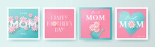 Set Of Mother's Day Greeting Cards With Paper Cut Flowers, Hand Drawn Heart And Typography. Mother Day Holiday Illustration For Greeting Banner, Fashion Ads, Poster, Flyer, Social Media, Promotion