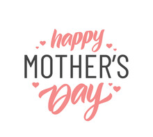 Vector Illustration: Calligraphic Lettering Composition Of Happy Mother's Day With Pink Hearts On White Background