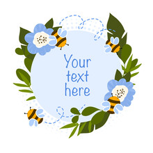 Design For Invitation Or Birthday Card. Round Frame With Bees, Flowers And Tropical Leaves. Vector Floral Illustration Template. Decorative Label.