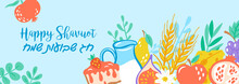 Jewish Holiday Shavuot Banner Design With Fruits, Wheat And Milk. Greeting Card Template Background.