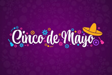 Cinco De Mayo. Inscription May 5 In Spanish. Holiday Concept. Template For Background, Banner, Card, Poster With Text Inscription. Vector EPS10 Illustration.