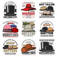 Hats Vector Icons Gentleman Top Cylinder, Floppy, Bowler And Pork Pie Hat, Cloche, Beret Or Homburg And Fedora. Panama, Cowboy Cap Or Breton Vintage Headwear Boutique And Repair Service Cartoon Signs