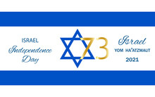 Israel Independence Day.Yom Haatzmayut. Celebration Card,banner,poster With A Flag On White Background. Israels 73rd Independence Day.For Jewish Greetings.Happy Independence Day.Star Of David.Vector .