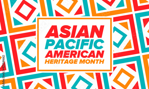 Fototapeta Asian Pacific American Heritage Month. Celebrated in May. It celebrates the culture, traditions and history of Asian Americans and Pacific Islanders in the United States. Poster, card, banner. Vector obraz