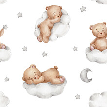 Seamless Pattern With Teddy Bears On Clouds, Moon And Stars; Watercolor Hand Drawn Illustration; With White Isolated Background