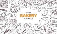 Banner Or Poster With Hand Drawn Bakery Products, Doodle Vector Illustration.