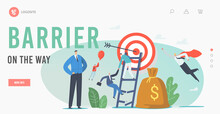 Characters Overcome Obstacles In Business Landing Page Template. Businessmen Climbing On Broken Ladder To Reach Target