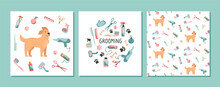 Set With Design Elements For Animal Grooming. Pet Haircut In Cartoon Style. Golden Retriever And Grooming Products, Shampoos, Wire Cutters, Combs, Scissors. Vector. Seamless Pattern And Cards