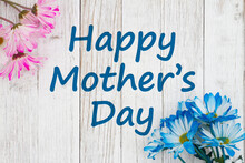 Happy Mothers Day Message With Blue And Pink Daisies