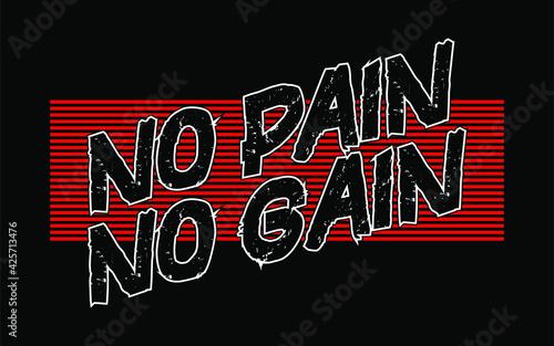Fotografia no pain no gain typography vector for print t shirt