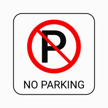 No Parking Sign. Vector. Parking Not Allowed. Parking Banned, Prohibited, Forbidden Icon.