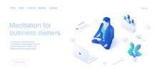 Meditating Female Manager Concept In Isometric Vector Illustration. Workload Female Businesswoman In Yoga Lotus Pose. Web Banner Template.