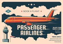 Passenger Airline Tickets Booking Service Vintage Vector Poster. Airliner Flying In Sky, Airport Tower Building And Windsock. Airline Travel And Airplane Commercial Flight Plan Promo Retro Poster