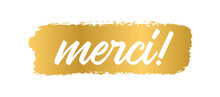 Hand Sketched MERCI Quote In French As Logo. Translated Thank You. Lettering For Banner, Header,card, Poster, Flyer