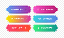 Read, Learn More, Book, Watch, Buy Now, Download. Set Of Modern Multicolored Buttons. Vector EPS 10