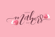 Happy Mothers Day Lettering. Abstract Greeting Card Design With Polka Dots. Gift Card. Happy Mothers Day, I Love You